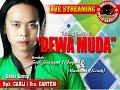 LIVE STREAMING TARLING DANGDUT DEWA MUDA | DS. SUKAHAJI KEC. PATROL | 12 05 2017 SEASON MALAM