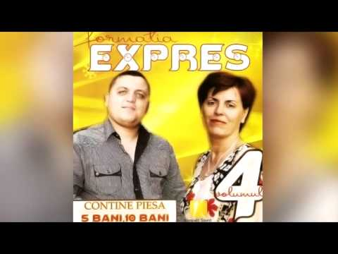 Formatia Expres - 5 Bani 10 Bani 15 - 25 De Bani - Hit-ul Petrecerilor (audio Original) video