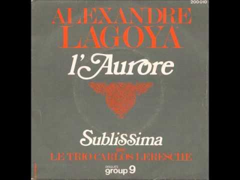 L'aurore - Alexandre Lagoya.wmv