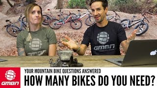 How Many Bikes Do You Really Need? | Ask GMBN Anything About Mountain Biking