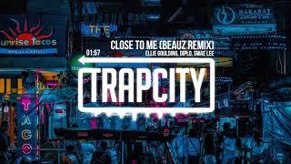 Ellie Goulding Diplo Swae Lee Close To Me Beauz Remix