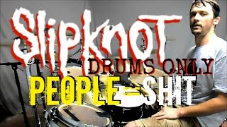 download lagu Slipknot - People=shit - Drums Only gratis