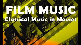 Film music : Classical music in movies - Beethoven Mozart Chopin Tchaikovsky ( Movie Soundtracks )