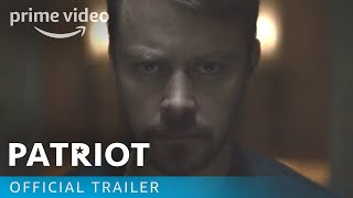 Patriot Season 2 - Official Trailer | Prime Video
