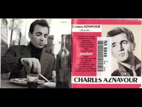 Charles Aznavour - Quand Elle Chante