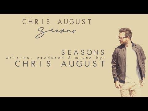 Chris August - Seasons (Official Lyric Video)
