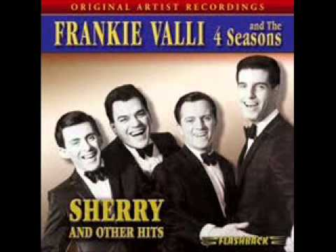 Frankie Valli & The Four Seasons - Sherry ( 1962 )