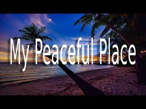 29 My Peaceful Place, deeply relaxing music by Paul Collier
