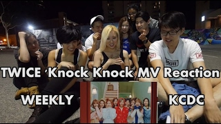 TWICE (트와이스) 'Knock Knock' MV REACTION [WeeklyKCDC]