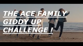 THE ACE FAMILY GIDDY UP DANCE CHALLENGE! #GIDDYUP