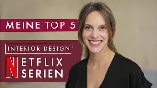Meine Top 5 Netflix Serien: Interior Design | Einrichtungs- und Make-Over-Serien | Home & Living