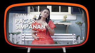 Dian Anic - Pacar Simpanan (Official Music Video)