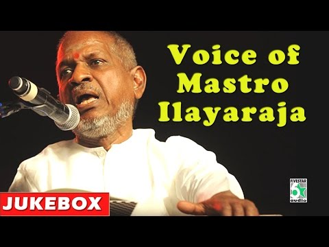 Ilayaraja Evergreen Songs   Voice Of Mastro Ilayaraja video
