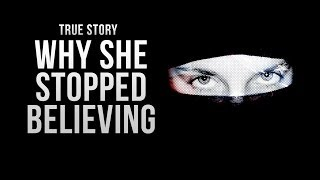 Why She Stopped Believing – True Story – TheMercifulServant