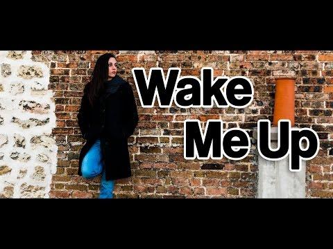 Wake Me Up Avicii - Laura Allard - AV-Voices - Cover Clip