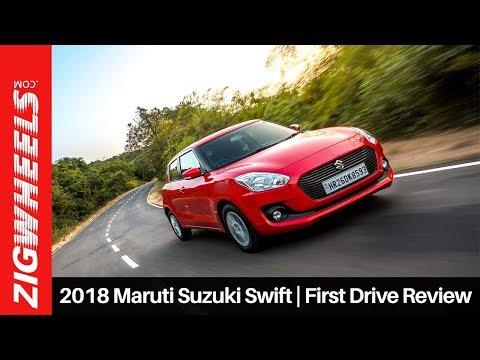 2018 Maruti Suzuki Swift   First Drive Review   ZigWheels.com