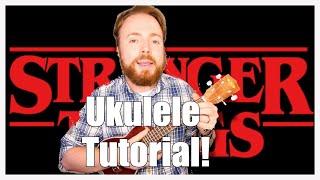 Download Lagu STRANGER THINGS NETFLIX THEME - UKULELE TUTORIAL! Gratis STAFABAND
