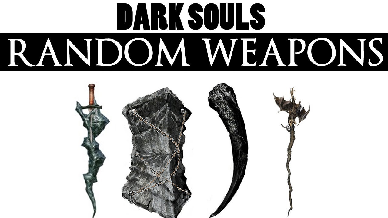 Dark souls modded random weapon every 7 seconds youtube