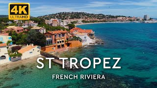 St Tropez, France - French Riviera 🇫🇷 [4K UltraHD]