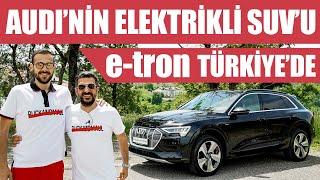 Türkiye'deki İlk Test | Audi'nin Elektrikli Suv'u e-tron