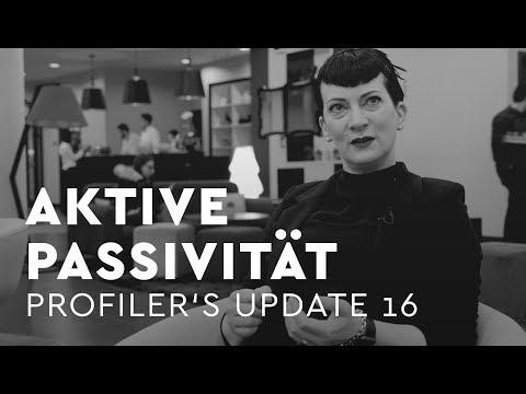 Aktive Passivität - Profiler's Update 16