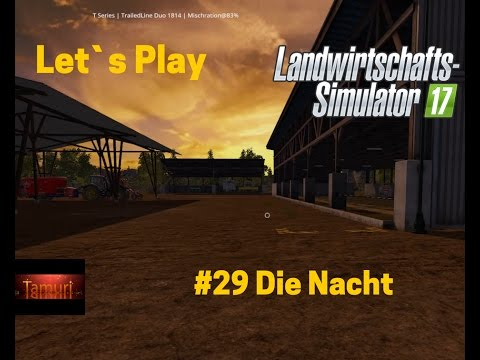LS17 Winterberg Tiere und mehr Let`s Play #29 Die Nacht