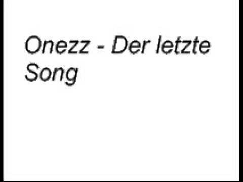 Onezz - Der letzte Song