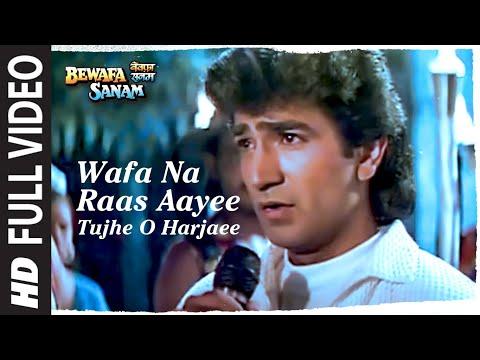 Wafa Na Raas Aayee Full Song - Bewafa Sanam