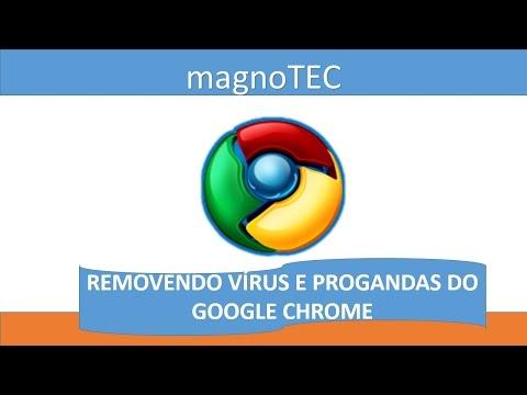 Como Remover Todos os Vírus e Propagandas do Google Chrome Sem Programas