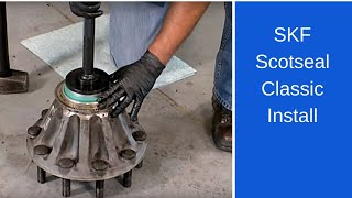 Installing the SKF Scotseal Classic wheel seal