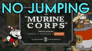Cuphead No Jump Challenge: Murine Corps