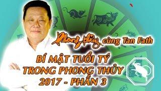 Bí Mật Phong Thủy Dành Cho Tuổi Tý - Phần 3 | Phong Thuỷ TV