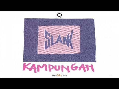Slank - Kampungan (Full Album Stream)