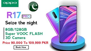 Oppo R17 Pro Price In Pakistan 🇵🇰 |Full Review Specifications