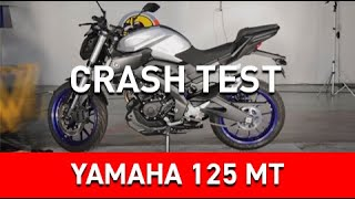 Crash Test Yamaha 125 MT