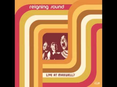 Thumbnail of video reigning sound  - live at maxwell's - i need you now