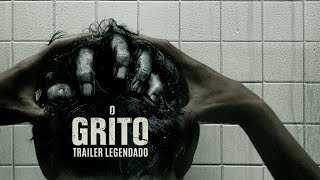 O Grito • Trailer Legendado
