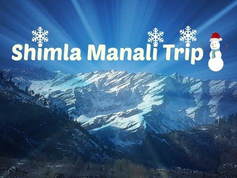 Shimla manali trip - Himachal Pradesh Dec 2014