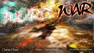 Word War by Charan Preet (Music Video) Desi Hip Hop Inc