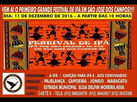 Radio Ifa Brasil  - Festival de Ifa 2016 São José dos Campos