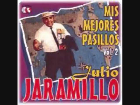 JULIO JARAMILLO  - MIX DE PASILLOS