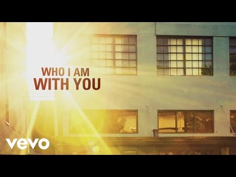 Chris Young - Who I Am With You (Lyric Video)
