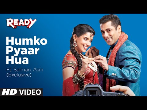 'humko Pyaar Hua' Ready Ft. Salman, Asin (exclusive) video