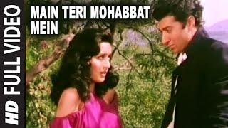 Main Teri Mohabbat Mein Full HD Song | Tridev | Sunny Deol, Madhuri Dixit
