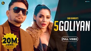 5 Goliyan (Full Video)  Sabi Bhinder | The Kidd | Latest Punjabi Songs 2020 | Jatt Life Studios