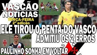 ÁRBITRO ADMITE ERRO QUE TIROU O PENTA-BRASILEIRO DO VASCO - VASCÃO NOTÍCIAS