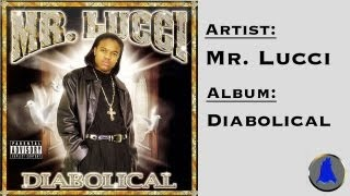 Watch Mr Lucci Diabolical video