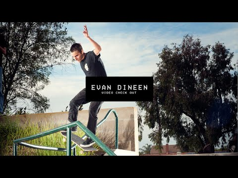 Video Check Out: Evan Dineen