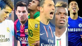Top Football Players 2015 .1080p. Who is the best ? AM Style