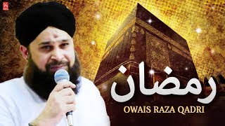 Download Ramzan | Muhammad Owais Raza Qadri Naats | Ramzan Naat 2017 - Naat Sharif 2017 | Best Nasheed 2017 3Gp Mp4